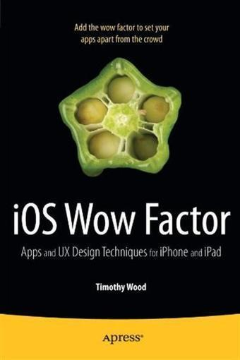 iOS Wow Factor: UX Design Techniques for iPhone and iPad (TRUE ...   iPhone Technologies   Scoop.it
