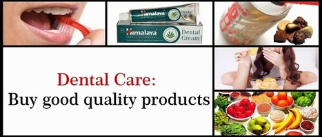 Buy Dental Care Products India | Fitness | Scoop.it