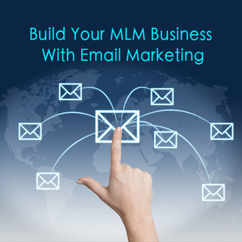 Tips On How To Build Your MLM Business With Email Marketing | MLMBusinessTips | Scoop.it