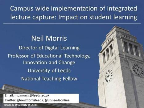 The Secret to Campus-Wide Lecture Capture – How the University of Leeds Did It | Digital technology and Higher Education | Scoop.it