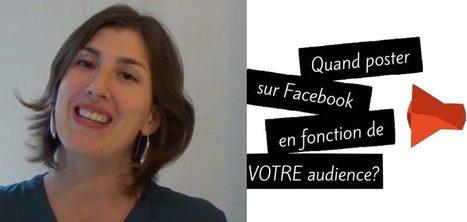 Quand poster sur Facebook en fonction de votre propre audience? | Webmarketing et Réseaux sociaux | Scoop.it