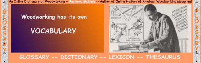 (EN) - Woodworking glossary   Raymond McInnis   Glossarissimo!   Scoop.it