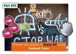 Prevent the option of Reply All using Outlook Form | Part 3#5 | o365info.com | Scoop.it