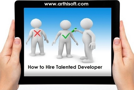 How to Hire Developers for Startup App Development Business | iphone application development | Scoop.it