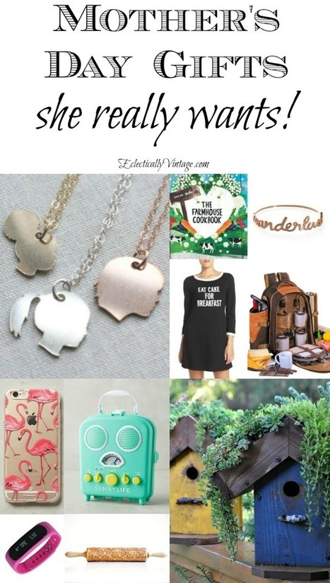 Mother's Day Gift Ideas She Really Wants | Great Gift Ideas | Scoop.it