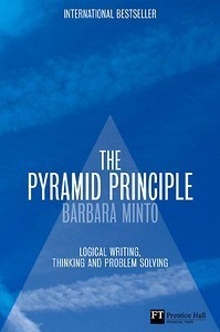 The pyramid principle : logic in writing and thinking | Language and Literature | Scoop.it