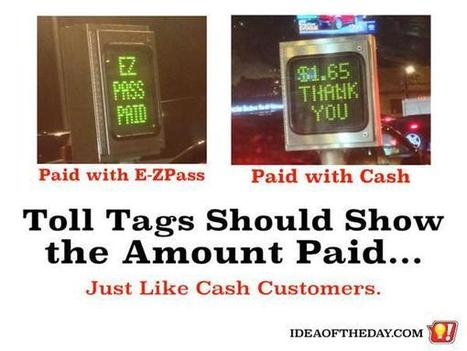 Toll Tags Should Show the Amount PAID, Just Like Cash Customers. - Idea of the Day | PrintableCoupons | Scoop.it