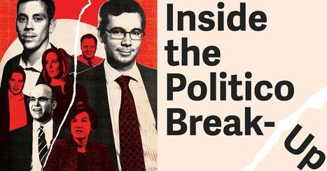 The Inside Story of the Politico Break-Up | Public Relations & Social Media Insight | Scoop.it