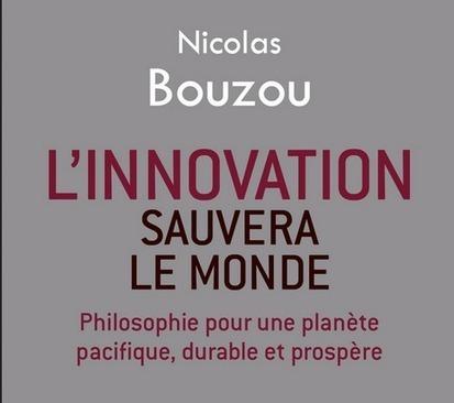 Nicolas Bouzou : L'innovation sauvera le monde | Centre des Jeunes Dirigeants Belgique | Scoop.it
