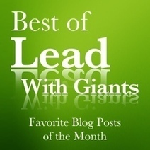 The Best of Lead With Giants May 2016 | Lead With Giants Scoops | Scoop.it