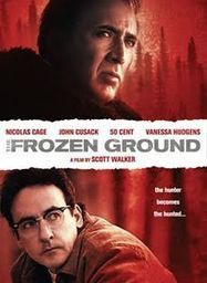 The Frozen Ground : Nicholas cage at his finest - Classic Films - CRIME ZONE | GEEK FORUM | Scoop.it