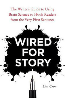 WIRED FOR STORY by Lisa Cron | Online Creative Social Mobile Writing, Storytelling | Scoop.it