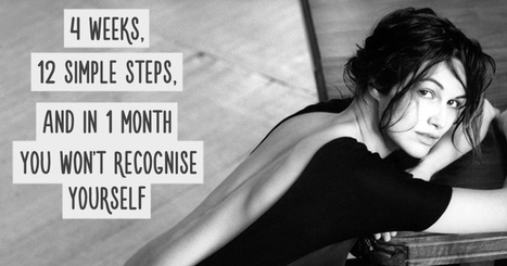 How tochange your life for the better injust one month | All About Coaching | Scoop.it