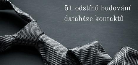 51 odstínů budování databáze kontaktů | Social Inside | Scoop.it
