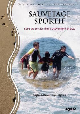 Sauvetage sportif : l'EPS au service d'une citoyenneté en acte   Education - Enseignement - Formation   Scoop.it