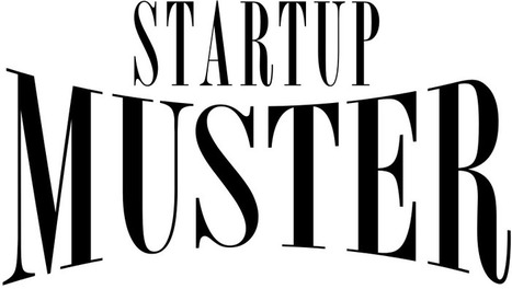 Startup Muster | Lean Startup Strategy | Scoop.it