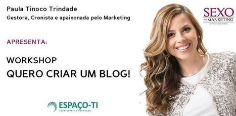 Quero criar um Blog! - Sexo no Marketing | Sex Marketing | Scoop.it