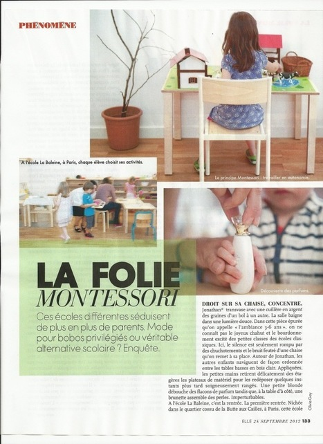 ~ La Folie Montessori – Un article du magazine « Elle » du 28 septembre 2012 | développement durable - périnatalité - éducation - partages | Scoop.it