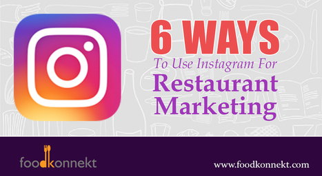 6 Ways To Use Instagram For Restaurant Marketing | Mobile Marketing | Scoop.it