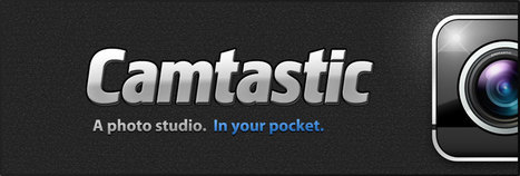 Camtastic - Camera app for iPhone and iPod Touch | Teacher Tech Tools | Scoop.it