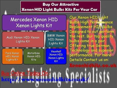 Buy Our Attractive Xenon HID Light Bulbs Kits For Your Ca | XENONHIDKITS.CO.UK | Scoop.it