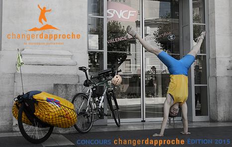 Tentez l'aventure du concours Changer d'Approche 2015 | Tourisme durable, eco-responsable | Scoop.it