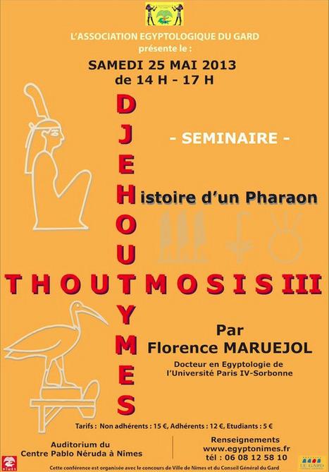 """Association égyptologique du Gard: conférence """"Histoire d'un pharaon""""   Égypt-actus   Scoop.it"""
