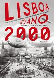 A Lâmpada Mágica: Lido: Lisboa no Ano 2000 | Ficção científica literária | Scoop.it