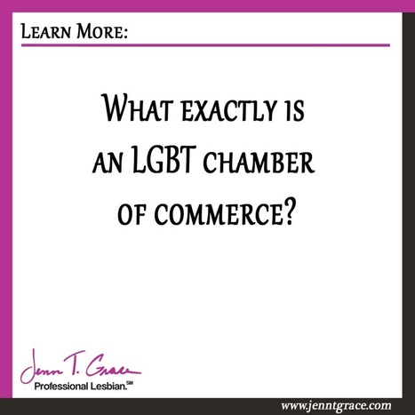 What exactly is an LGBT chamber of commerce? | Gay Business & Marketing | Scoop.it