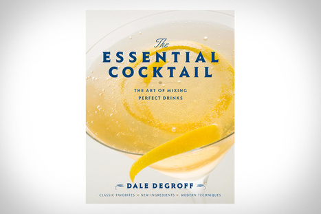 The Essential Cocktail | Pours & People | Scoop.it