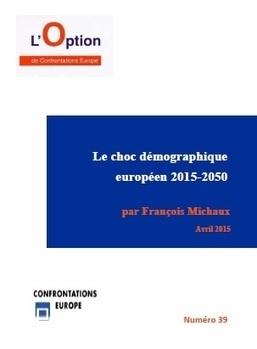Option n°39 : Le choc démographique européen 2015-2050 | Démographie-société | Scoop.it