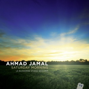 Album review: Ahmad Jamal, Saturday Morning (Jazz Village) | Jazz from WNMC | Scoop.it