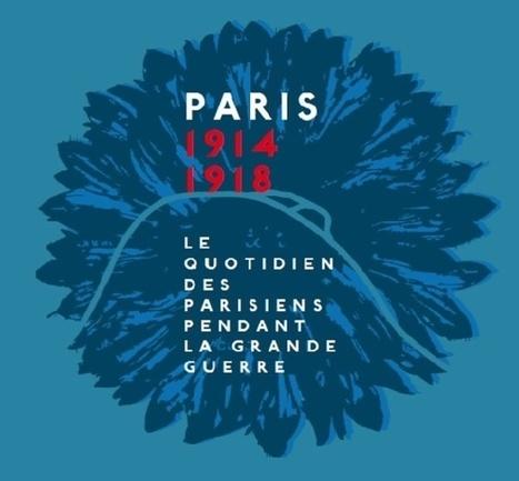 Le quotidien des Parisiens pendant la Grande Guerre   Centenaire   Scoop.it