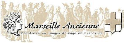 Marseille éternelle | Revue de Web par ClC | Scoop.it