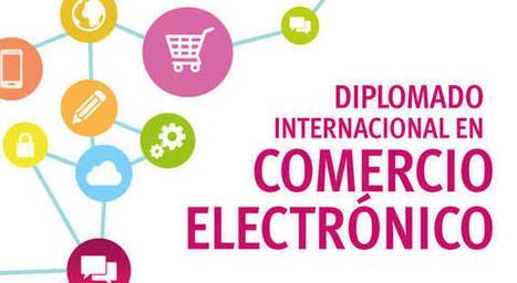 Diplomado Internacional en Comercio Electrónico | Universidad El Bosque | Digital Marketing | Scoop.it