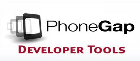 Popular PhoneGap Developer Tools To Expand Capabilities Of Apps   Web Development Blog, News, Articles   Scoop.it