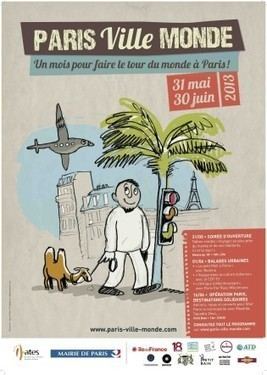 Lancement de la première édition de Paris Ville Monde | Evénements Tourisme Responsable | Scoop.it