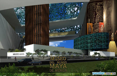 Maya Museum to Open in Merida in June   The Joy of Mexico   Scoop.it