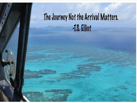 The Journey Not The Arrival Matters. TS Elliot | Travel | Scoop.it