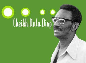 Actualité de la pensée de Cheikh Anta Diop: Les langues nationales, véhicule du savoir | Actions Panafricaines | Scoop.it