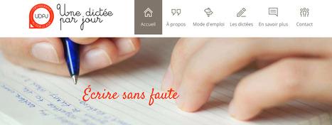 Une dictée par jour. Des dictées en ligne pour améliorer l'orthographe | TICE au Maroc | Scoop.it