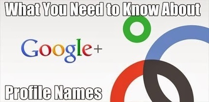 martin shervington – Google+ - What You Need to Know about Google+ Profile Names This…   Google+ for your business   Scoop.it