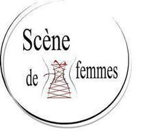 Scène de femmes   Premier festival pluridisciplaine du Maine et Loire consacré aux artistes féminines   MUSÉO, ARTS ET SPECTACLES   Scoop.it