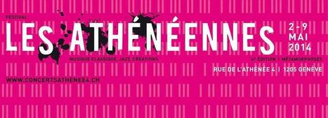 #Genève #FORMIDABLE Festival Les Athénéennes (Musique classique, jazz, créations)  - 2 au 9 mai 2014 | La perception extra-sensorielle du fait de telephone est en plein impulsion | Scoop.it