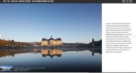 Avec Google, les châteaux de Versailles et de Vaux-le-Vicomte créent ensemble une exposition virtuelle | Culture et créativité | Scoop.it