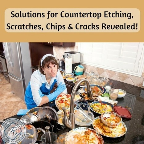 Solutions for Countertop Etching, Scratches, Chips & Cracks Revealed! - Flemington Granite | Home Improvement, Modular Construction, Modular Buildings, Prefabricated Building | Scoop.it