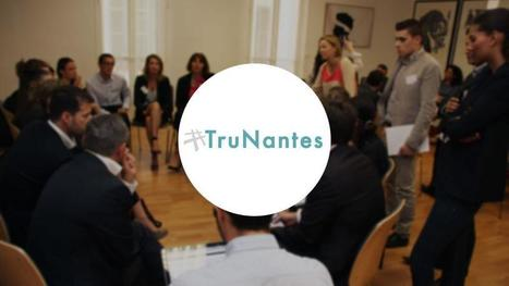 #TruNantes, un nouvel événement dédié aux RH | Ressources humaines 2.0 | Scoop.it