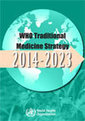 WHO | WHO traditional medicine strategy: 2014-2023 | Global Health- CAM | Scoop.it