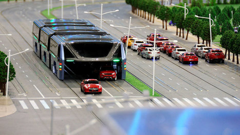 China's new elevated buses can drive right over traffic | Nerd Vittles Daily Dump | Scoop.it