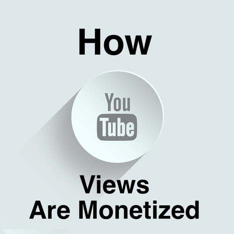 How YouTube Views Are Monetized - Music 3.0 Music Industry Blog | internet radio how to | Scoop.it